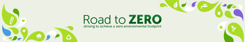 Road to zero - striving to achieve a zero environmental footprint